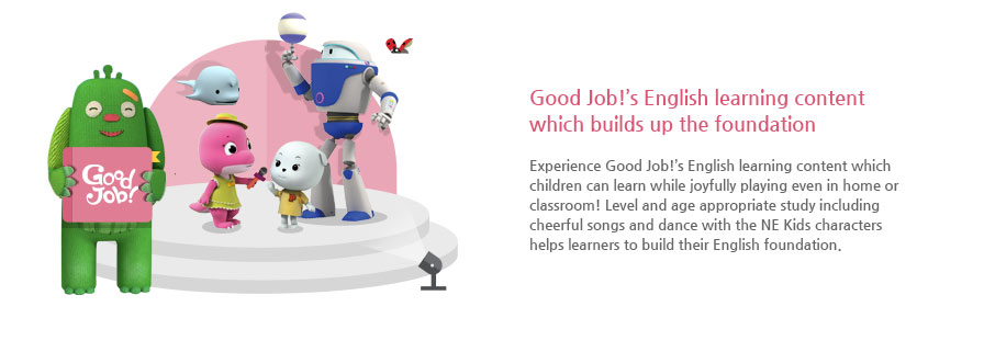 Good Job!'s English learning content which builds up the foundation
