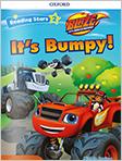 It's Bumpy!